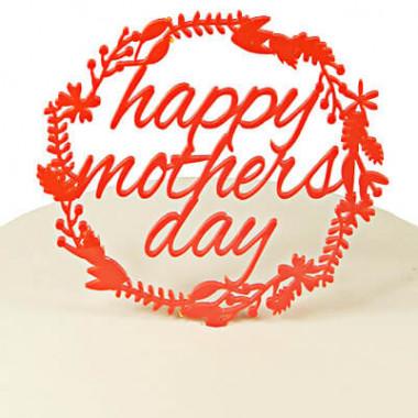 """Tårtdekoration, """"Happy Mothers Day"""""""