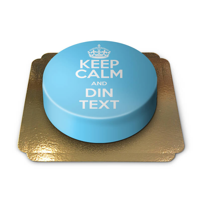 Keep Calm and... (din Text)